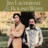Jim Lauderdale Roland White CD